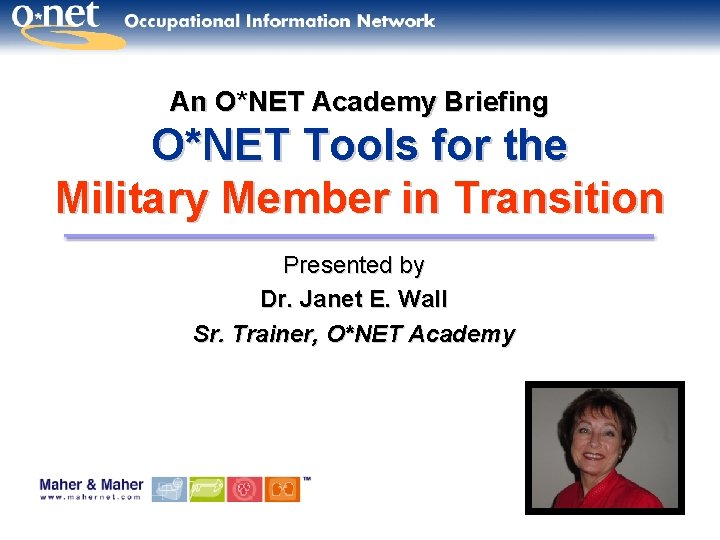 An ONET Academy Briefing ONET Tools for the