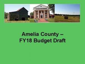 Amelia County FY 18 Budget Draft Budget Breakdown
