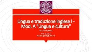 Lingua e traduzione inglese I Mod A Lingua