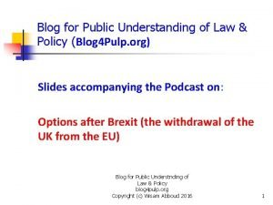 Blog for Public Understanding of Law Policy Blog