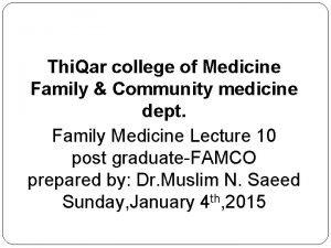 Thi Qar college of Medicine Family Community medicine