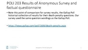 POLI 203 Results of Anonymous Survey and factual
