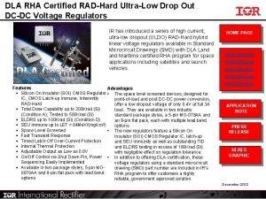 DLA RHA Certified RADHard UltraLow Drop Out DCDC