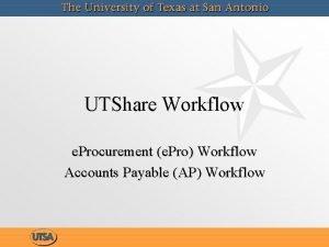 UTShare Workflow e Procurement e Pro Workflow Accounts