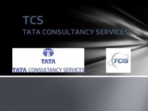 TCS TATA CONSULTANCY SERVICES List of Tata Group