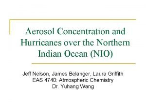 Aerosol Concentration and Hurricanes over the Northern Indian