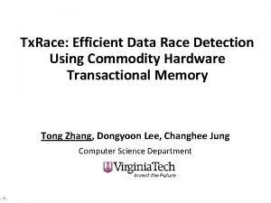 Tx Race Efficient Data Race Detection Using Commodity