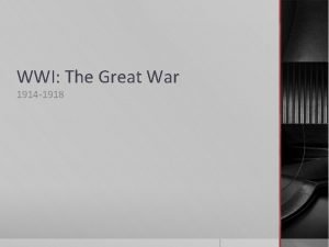 WWI The Great War 1914 1918 What do