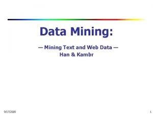 Data Mining Mining Text and Web Data Han