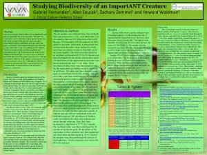 Studying Biodiversity of an Import ANT Creature Gabriel