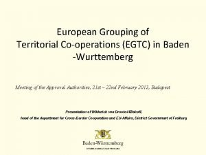 European Grouping of Territorial Cooperations EGTC in Baden