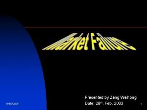 9102020 Presented by Zeng Weihong Date 28 th
