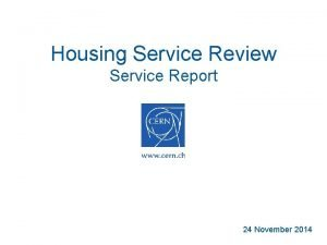Housing Service Review Service Report 24 November 2014