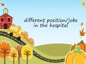different positionjobs in the hospital hospital pharmacist The