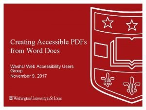 Creating Accessible PDFs from Word Docs Wash U