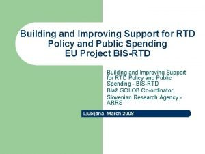 Building and Improving Support for RTD Policy and
