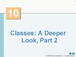 1 10 Classes A Deeper Look Part 2