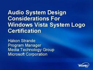 Audio System Design Considerations For Windows Vista System