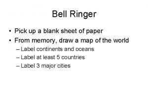 Bell Ringer Pick up a blank sheet of