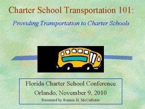Charter School Transportation 101 Providing Transportation to Charter