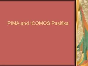 PIMA and ICOMOS Pasifika Pacific Islands Museums Association