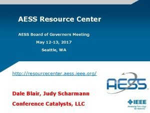 AESS Resource Center AESS Board of Governors Meeting