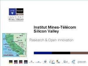 Institut MinesTlcom Silicon Valley Research Open Innovation Institut