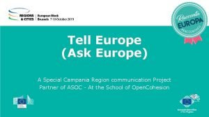 Tell Europe Ask Europe A Special Campania Region