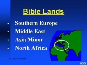 Bible Lands Overview Bible Lands Southern Europe Middle