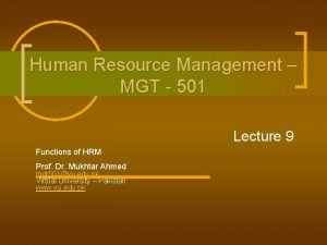 Human Resource Management MGT 501 Lecture 9 Functions