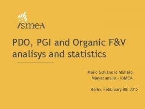 PDO PGI and Organic FV analisys and statistics