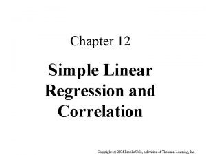Chapter 12 Simple Linear Regression and Correlation Copyright