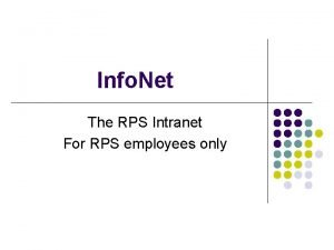Info Net The RPS Intranet For RPS employees