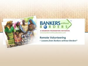Remote Volunteering Lessons from Bankers without Borders Growing