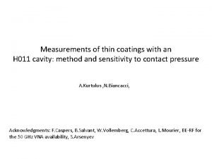 Measurements of thin coatings with an H 011