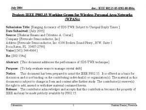 July 2004 doc IEEE 802 15 05 0381