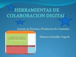 HERRAMIENTAS DE COLABORACION DIGITAL Listado de Precios y