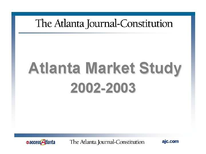 Atlanta Market Study 2002 2003 Atlanta MSA Surrounding