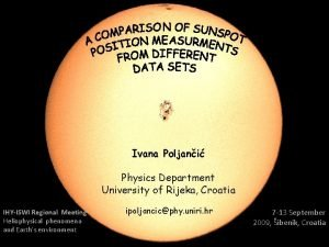 Ivana Poljani Physics Department University of Rijeka Croatia