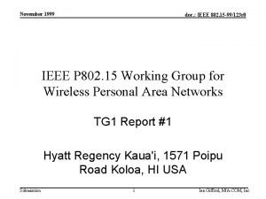 November 1999 doc IEEE 802 15 99123 r