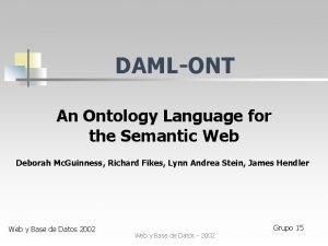 DAMLONT An Ontology Language for the Semantic Web