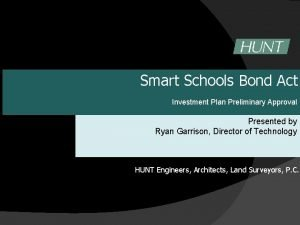 Smart Schools Bond Act Investment Plan Preliminary Approval