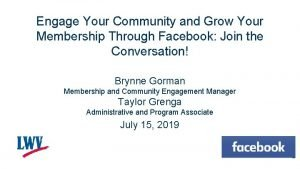 Engage Your Community and Grow Your Membership Through