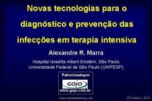 Novas tecnologias para o diagnstico e preveno das