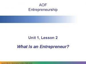 AOF Entrepreneurship Unit 1 Lesson 2 What Is