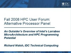 Fall 2008 HPC User Forum Alternative Processor Panel