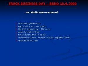 TRUCK BUSINESS DAY BRNO 10 6 2009 JAK