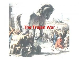 The Trojan War Prologue THE JUDGMENT OF PARIS