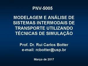 PNV5005 MODELAGEM E ANLISE DE SISTEMAS INTERMODAIS DE