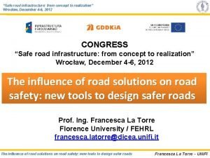 Safe road infrastructure from concept to realization Wrocaw